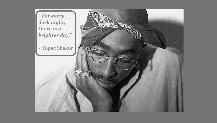 5 Best books for Dads with teenage sons on parenting and mental health on Jianchor Blog by Mazaajiya. Tupac Shakur quotes For Every dark night, there is a brighter day.